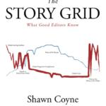 The Story Grid by Shawn Coyne. Или как подготовить интересную книгу.