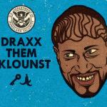 Draxx. Them. Sklounst.