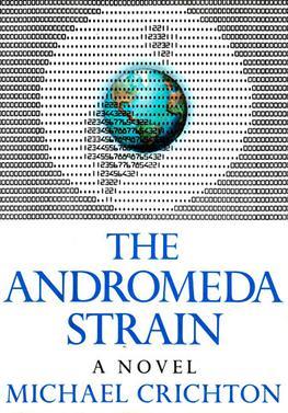 The Andromeda Strain a novel michael crichton